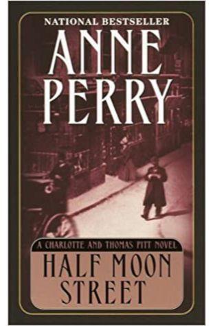 Half Moon Street Anne Perry