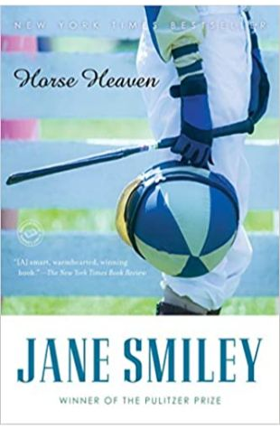 Horse Heaven Jane Smiley