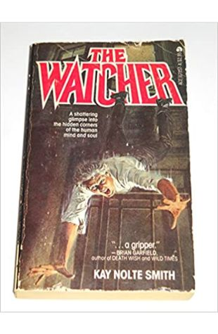 The Watcher by Kay Nolte Smith