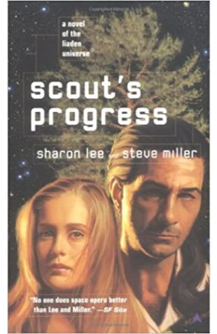Scout's Progress by Sharon Lee and Steve Miller