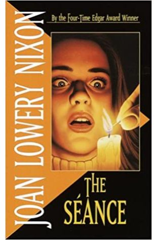 The Seance by Joan Lowery Nixon