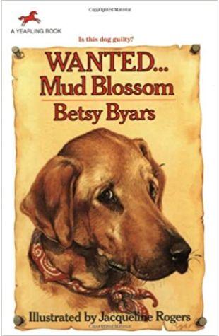 Wanted...Mud Blossom by Betsy Byars and Betsy Cromer Byars