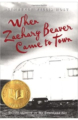 When Zachary Beaver Came to Town Kimberly Willis Holt