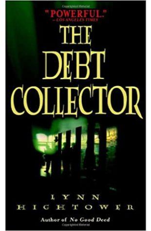 The Debt Collector Lynn S. Hightower