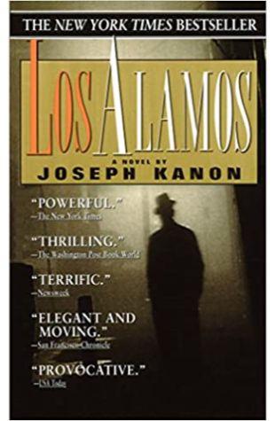Los Alamos by Joseph Kanon
