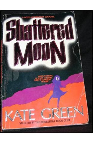 Shattered Moon Kate Green