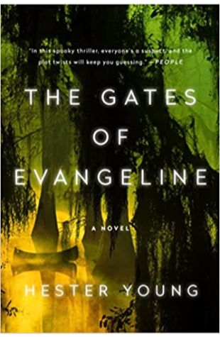 The Gates of Evangeline Hester Young