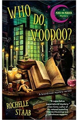 Who Do, Voodoo? Rochelle Staab