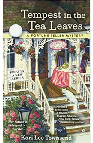 Tempest in the Tea Leaves Kari Lee Townsend