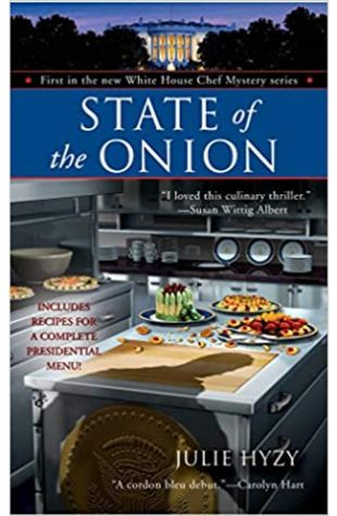 State of the Onion by Julie A. Hyzy