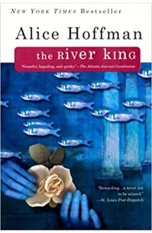 The River King Alice Hoffman