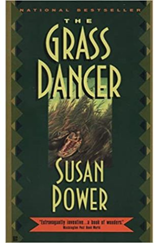Grass Dancer by Susan Power