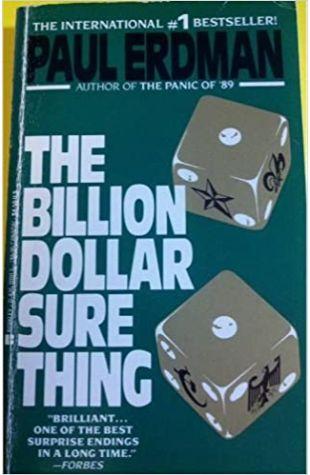 The Billion Dollar Sure Thing by Paul E. Erdman