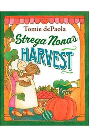 Strega Nona's Harvest Tomie DePaola