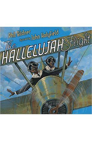 The Hallelujah Flight Phil Bildner