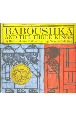 Baboushka and the Three Kings by Ruth Robbins