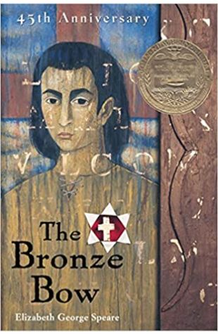 Bronze Bow by Elizabeth George Speare