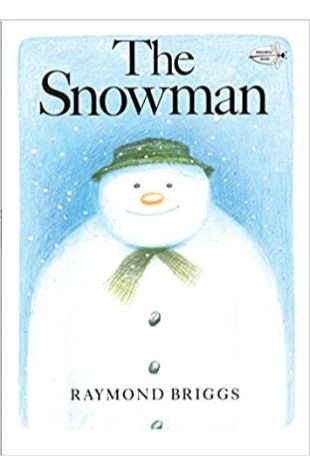 The Snowman: Walking in the Air by Raymond Briggs