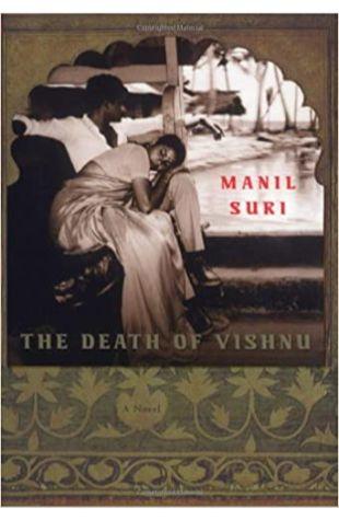 The Death of Vishnu Manil Suri