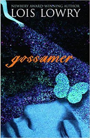 Gossamer Lois Lowry