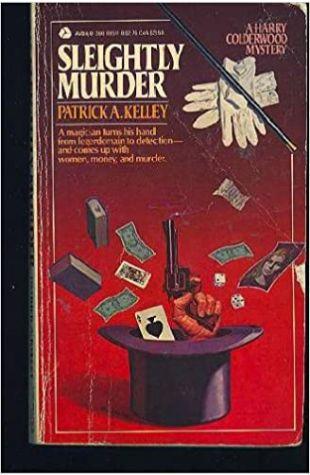 Sleightly Murder Patrick Kelley