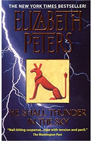 He Shall Thunder in the Sky Elizabeth Peters