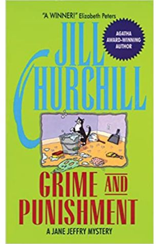 Grime and Punishment by Jill Churchill