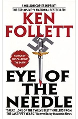The Eye of the Needle by Ken Follett