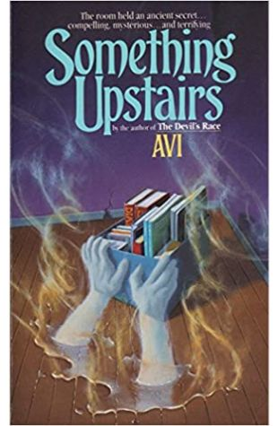 Something Upstairs Avi