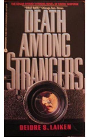 Death Among Strangers by Deidre S. Laiken