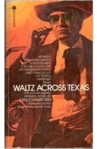 Waltz Across Texas Max Crawford