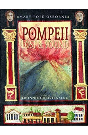 Pompeii: Lost & Found Mary Pope Osborne
