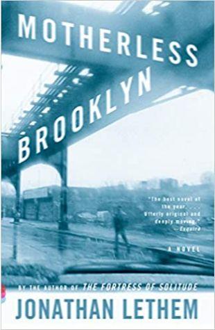 Motherless Brooklyn Jonathan Lethem
