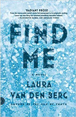 Find Me Laura Van Den Berg