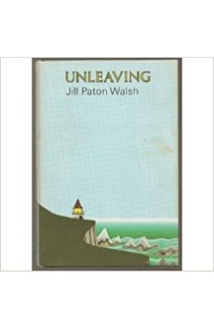 Unleaving by Jill Paton Walsh