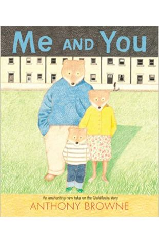 Me and You Anthony Browne