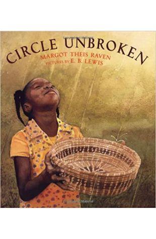 Circle Unbroken Margot Theis Raven