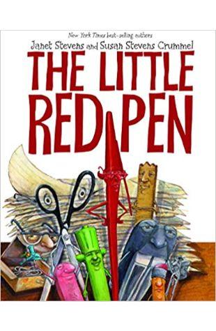 The Little Red Pen by Janet Stevens and Susan Stevens Crummel