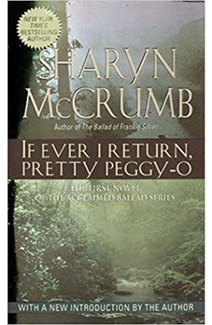 If Ever I Return, Pretty Peggy-O by Sharyn McCrumb