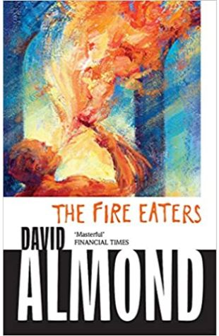 The Fire-Eaters David Almond