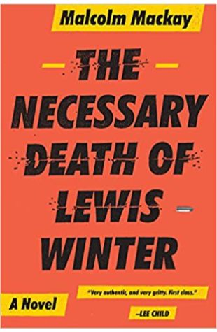 The Necessary Death of Lewis Winter Malcolm MacKay