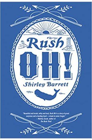 Rush Oh! Shirley Barrett