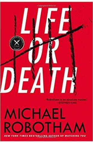 Life or Death Michael Robotham