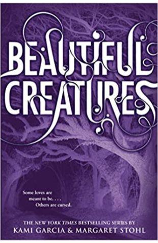 Beautiful Creatures Kami Garcia and Margaret Stohl