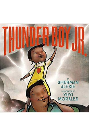 Thunder Boy Jr. Sherman Alexie