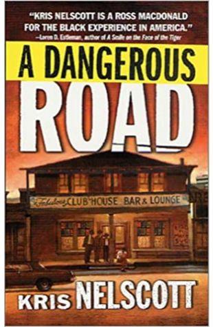 A Dangerous Road Kris Nelscott