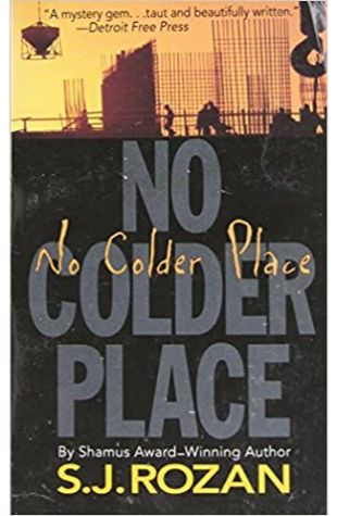 No Colder Place by S.J. Rozan