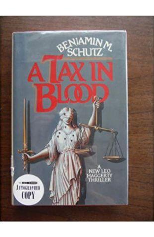 A Tax in Blood by Benjamin M. Schutz