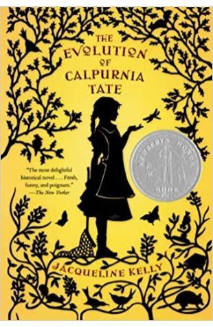 The Evolution of Calpurnia Tate Jacqueline Kelly