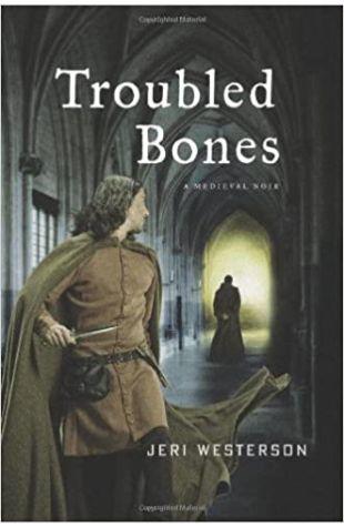 Troubled Bones Jeri Westerson